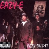Eazy-Duz-It Lyrics Easy E