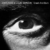 Crash And Burn Lyrics John Foxx
