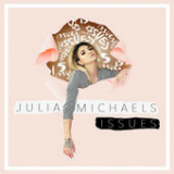 Issues Lyrics Julia Michaels