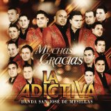 Miscellaneous Lyrics La Adictiva Banda San Jose De Mesillas