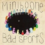 Bad Sports Lyrics MiniBoone