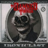 Ironiclast Lyrics The Damned Things