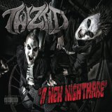 A New Nightmare Lyrics Twiztid