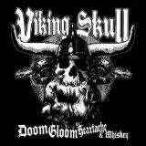 Doom Gloom Heartache & Whiskey Lyrics Viking Skull