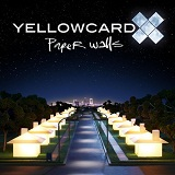 Paper Walls Lyrics Yellowcard