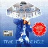 Take It To The Hole Lyrics 5th Ward Weebie