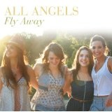 Fly Away Lyrics All Angels