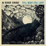 Still Night, Still Light Lyrics Au Revoir Simone