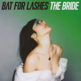 The Bride Lyrics Bat For Lashes