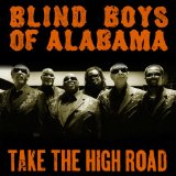 Take The High Road Lyrics Blind Boys Of Alabama