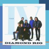 IV Lyrics Diamond Rio