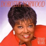 Stand On The Word Lyrics Dorothy Norwood