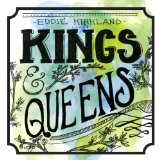 Kings & Queens Lyrics Eddie Kirkland