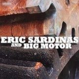 Eric Sardinas And Big Motor Lyrics Eric Sardinas