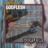 Selfless Lyrics Godflesh