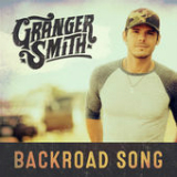 Backroad Song (Single) Lyrics Granger Smith