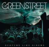 Deafens Like Sirens Lyrics Greenstreet