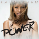 Power (Single) Lyrics Kat Graham