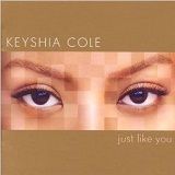 Just Like You Lyrics Keyshia Cole