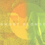 Ghost Blonde Lyrics No Joy