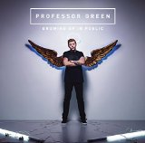 Growing Up in Public Lyrics Professor Green