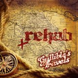 Gullible's Travels Lyrics Rehab