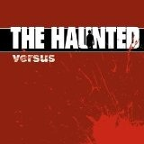 Versus Lyrics The Haunted