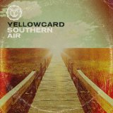 Southern Air Lyrics Yellowcard