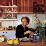 Fate for Breakfast Lyrics Art Garfunkel