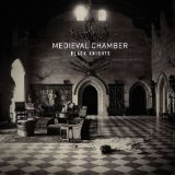 Medieval Chamber Lyrics Black Knights