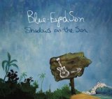 Shadows On The Son Lyrics Blue-Eyed Son