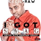I Got Swag Lyrics Cecil-Raw