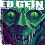 Bad Luck Lyrics Ed Gein
