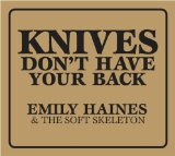 Knives Don't Have Your Back Lyrics Emily Haines