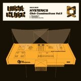 Club Constructions Vol. 5 Lyrics Hysterics