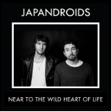 Near to the Wild Heart of Life Lyrics Japandroids