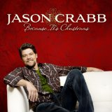 Because It's Christmas Lyrics Jason Crabb