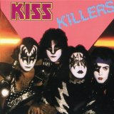 Killers - 1982 Lyrics Kiss