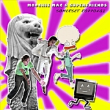 Somerset Roppongi Lyrics Moochie Mac & Superfriends