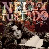 Folklore Lyrics Nelly Furtado