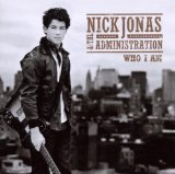 Who I Am Lyrics Nick Jonas And The Administration