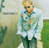 Cannonball Lyrics Pat Green