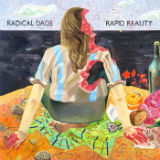 Rapid Reality Lyrics Radical Dads