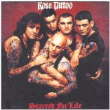 Scarred for Life Lyrics Rose Tattoo