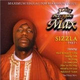 Reggae Max Lyrics Sizzla