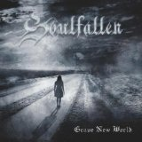 Grave New World Lyrics Soulfallen