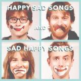 Happy Sad Songs And Sad Happy Songs Lyrics The Gregory Brothers