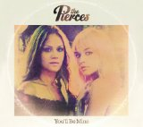 You'll Be Mine (EP) Lyrics The Pierces