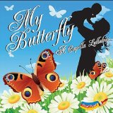 My Butterfly A Capella Lullabies Lyrics Vocal Paint