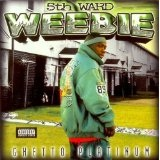 Ghetto Platinum Lyrics 5th Ward Weebie